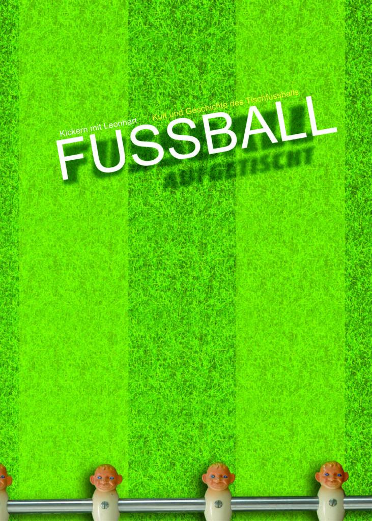 Museen Deggendorf - Publikation Coverbild Fußball aufgetischt