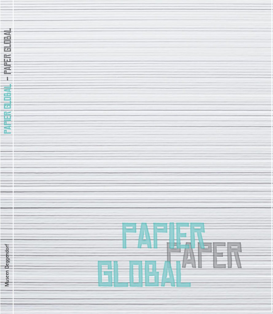 Museen Deggendorf - Publikation Papier Global Coverbild