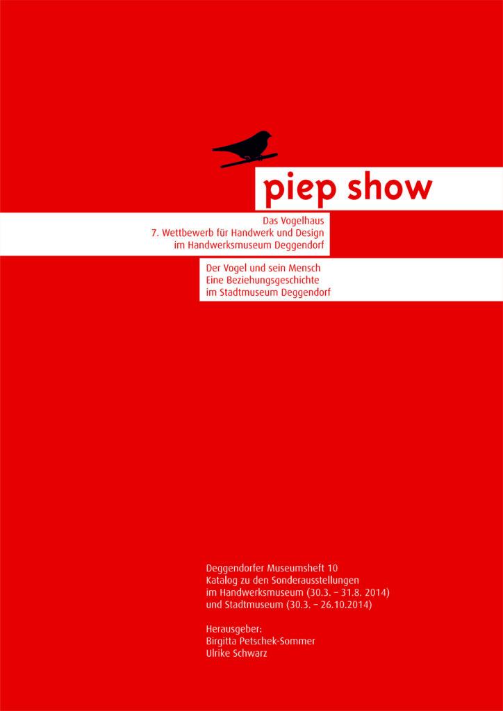 Museen Deggendorf Publikation Piepshow