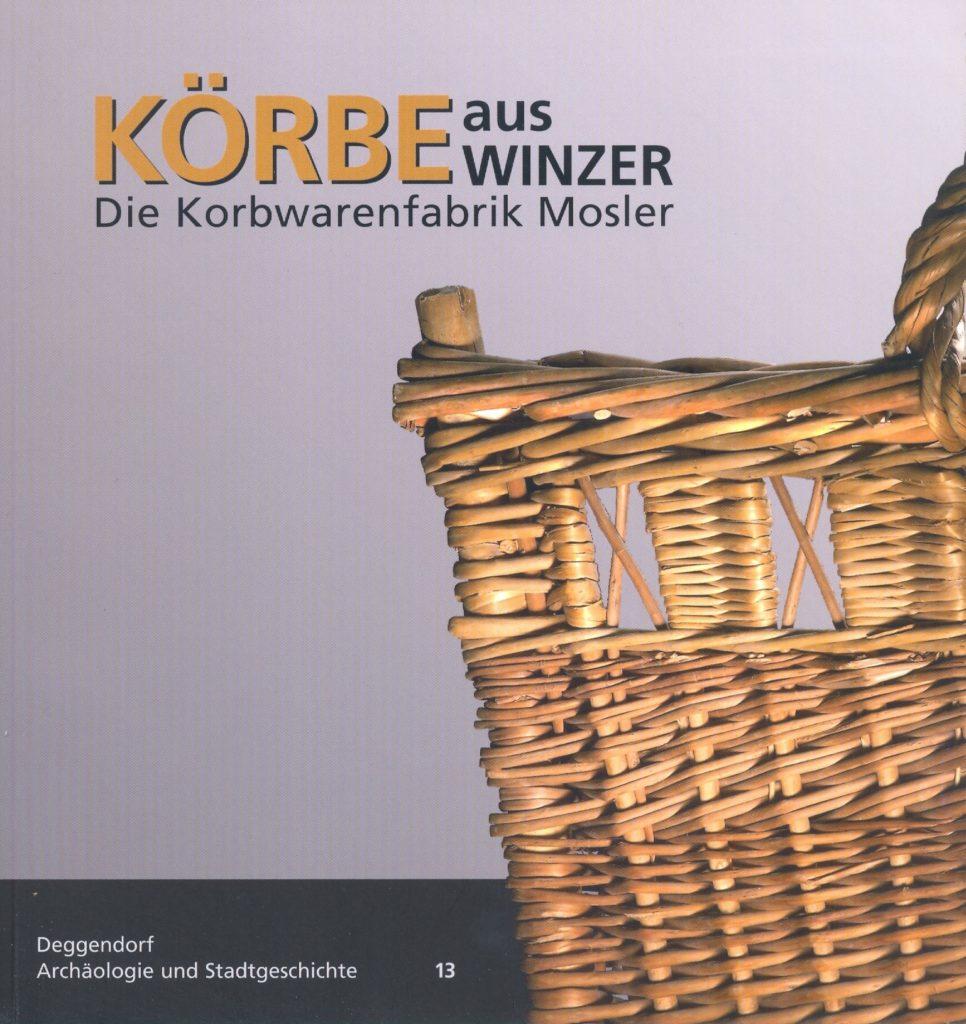 Museen Deggendorf - Publikation Körbe aus Winzer Coverbild