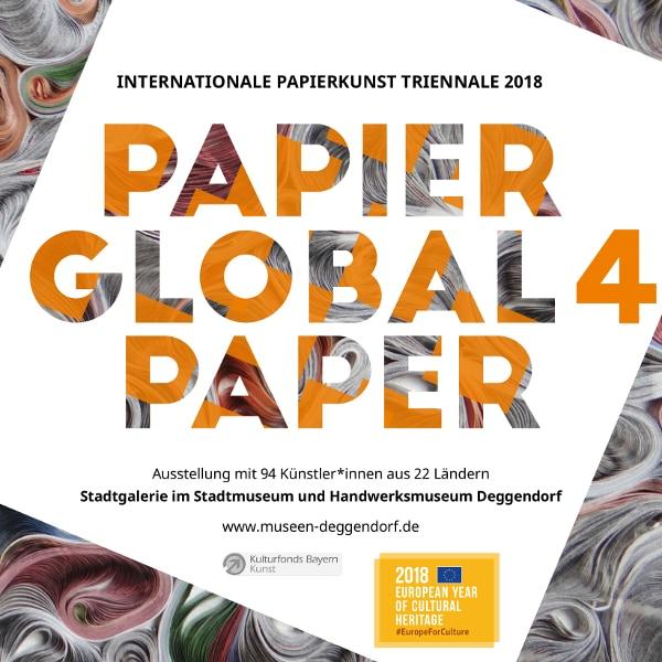 Plakat Papier Global 4 im Stadtmuseum Deggendorf